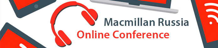Macmillan Russia Online Conference